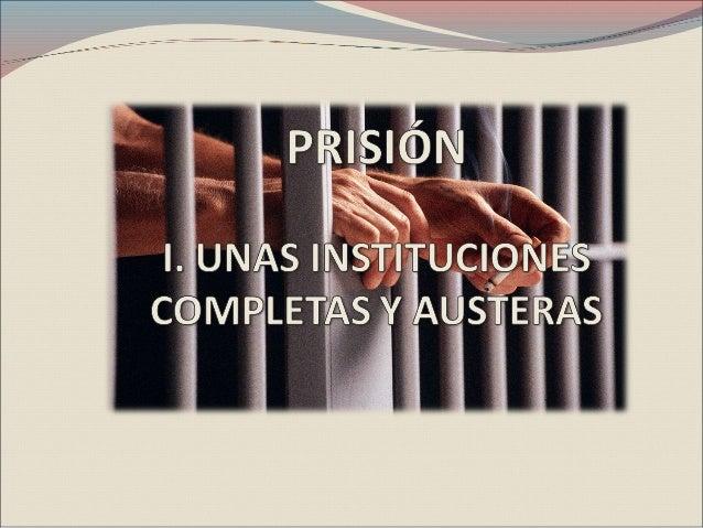 """LA PRISION Nace con los nuevos códigos Art. 45 CPV. Imposición de las penas """"Prisión"""" por tiempo determinado o vitalicia..."""