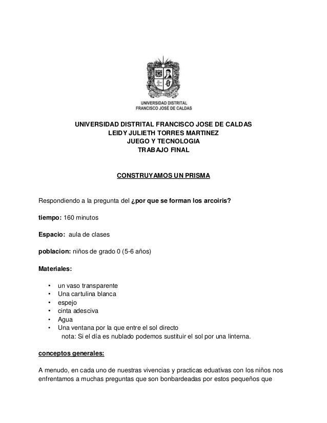UNIVERSIDAD DISTRITAL FRANCISCO JOSE DE CALDAS LEIDY JULIETH TORRES MARTINEZ JUEGO Y TECNOLOGIA TRABAJO FINAL  CONSTRUYAMO...