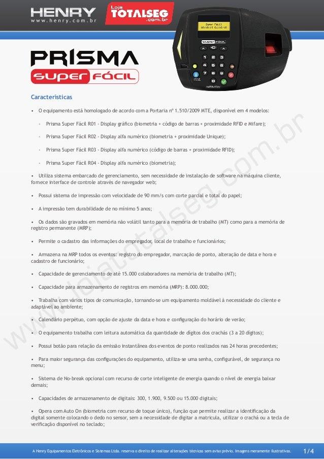 Especificação Técnica do Relógio Eletrônico de Ponto REP Henry Prisma Super Fácil R02 - LojaTotalseg.com.br