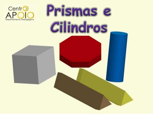 www.ApoioAulasParticulares.Com.Br    - Matemática - Prismas e Cilindros