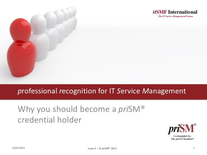 itSMF International                                                   The IT Service Management Forum   professional recog...