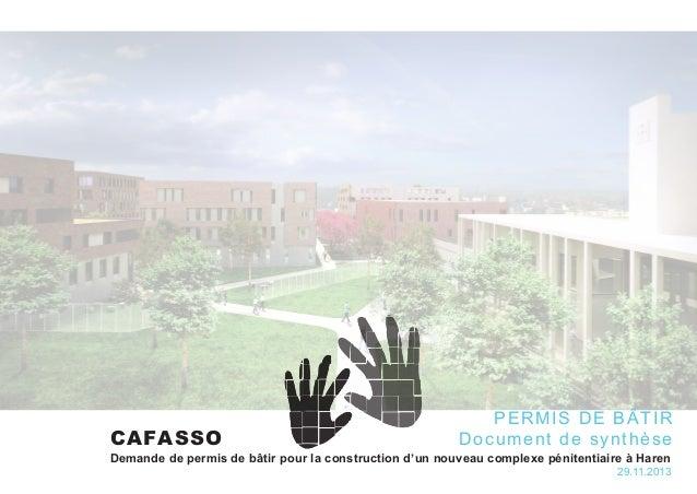 Demande de permis de bâtir pour la construction d'un nouveau complexe pénitentiaire à Haren 29.11.2013 CAFASSO PERMIS DE B...