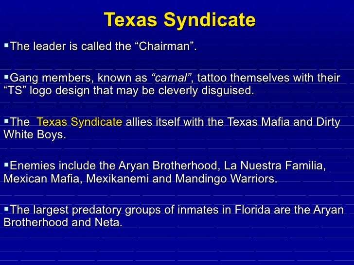 texas syndicate a gang and its Anti-gang effort leads to hefty sentences as 10 members and associates of texas syndicate street/prison gang sentenced.