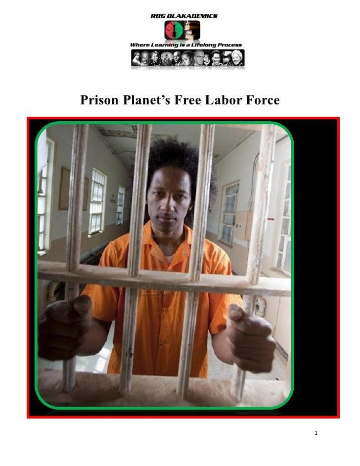 Prison Planet: Free Labor Force