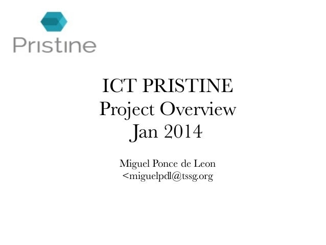 ICT Pristine Project Overview