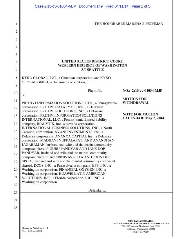 Prithvi Information Solutions Ltd and Others Files Motion to Withdraw as Counsel in Alleged Fraud Case Launched by Kyko Global Inc