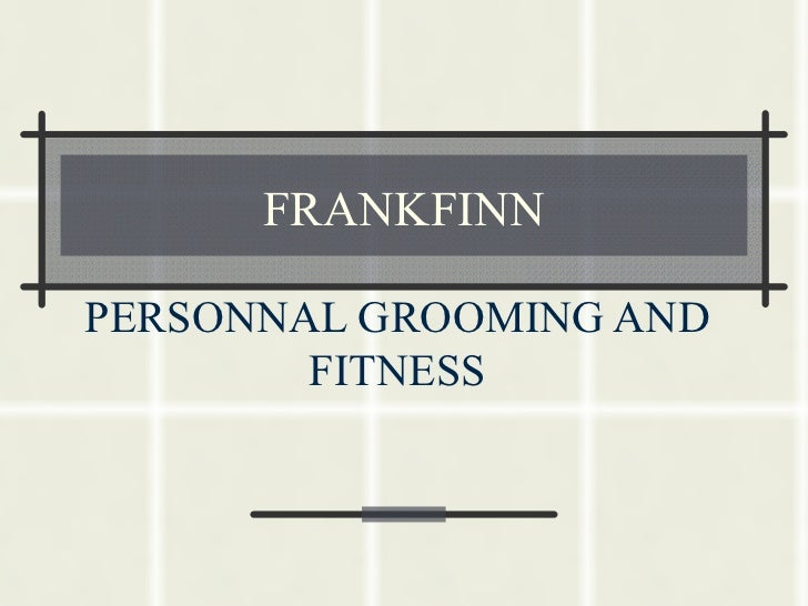 FRANKFINN PERSONNAL GROOMING AND FITNESS