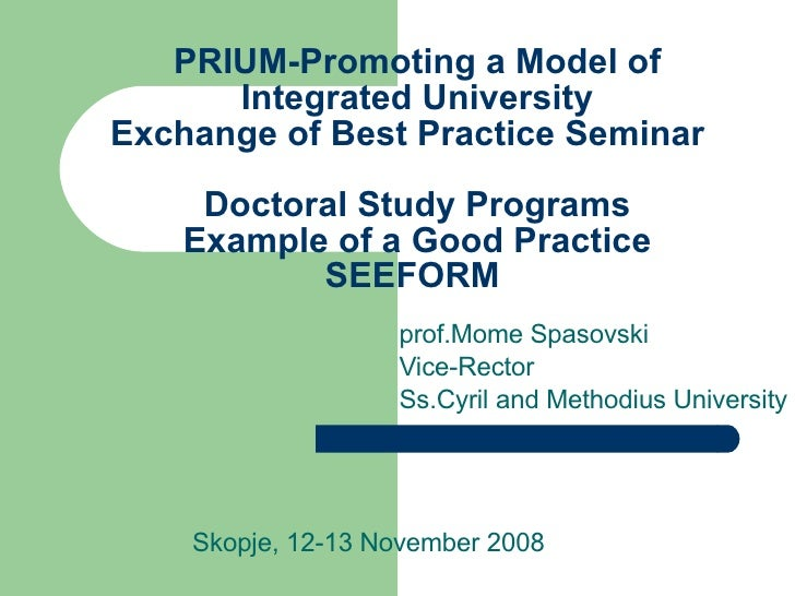 PRIUM-Promoting a Model of Integrated University Exchange of Best Practice Seminar  Doctoral Study Programs  Example of a ...