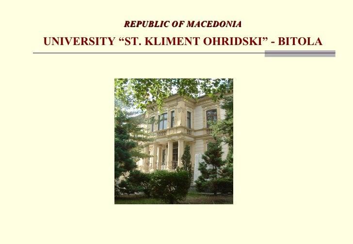 "REPUBLIC OF MACEDONIA UNIVERSITY ""ST. KLIMENT OHRIDSKI"" - BITOLA"