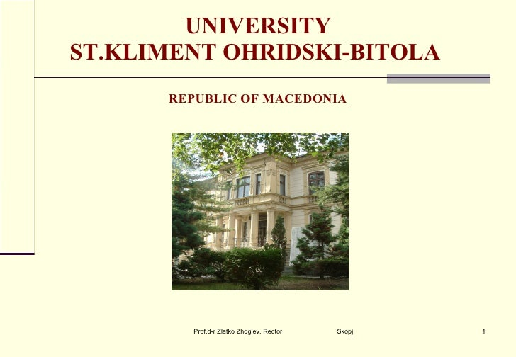 UNIVERSITY ST.KLIMENT OHRIDSKI-BITOLA  REPUBLIC OF MACEDONIA
