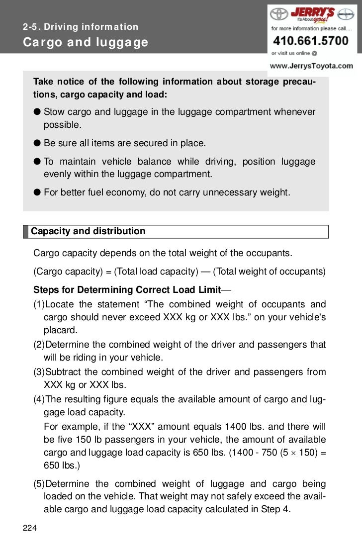 2-5. Driving informationCargo and luggage  Take notice of the following information about storage precau-  tions, cargo ca...