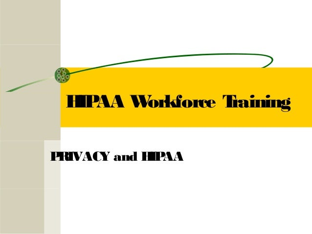 HIPAA Workforce Training by Wayne-Holmes Mental Health Recovery Board