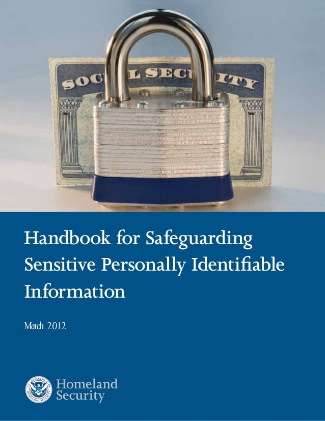 Handbook for Safeguarding Sensitive Personally Identifiable Information March 2012