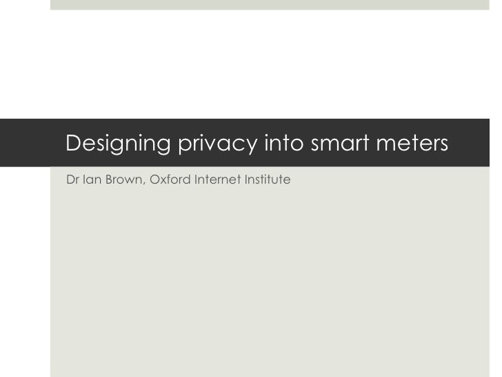 Designing privacy into smart meters