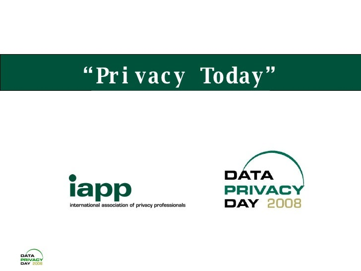 """"""" Privacy Today"""""""