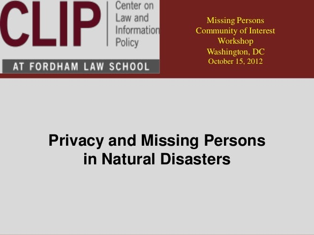 Missing Persons                  Community of Interest                      Workshop                    Washington, DC    ...