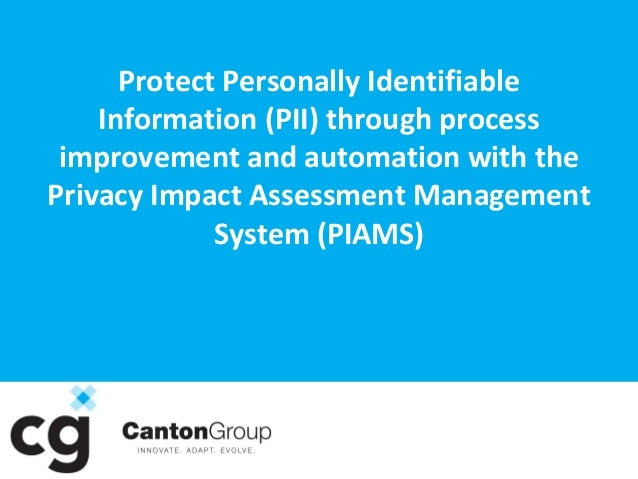 Privacy Impact Assessment Management System (PIAMS)