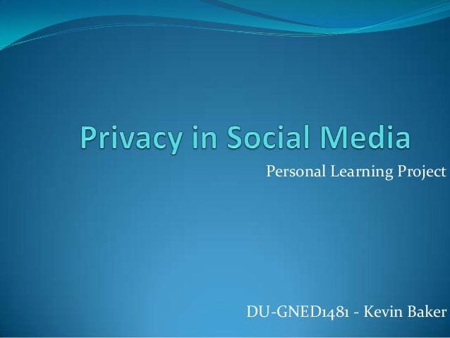 Personal Learning ProjectDU-GNED1481 - Kevin Baker