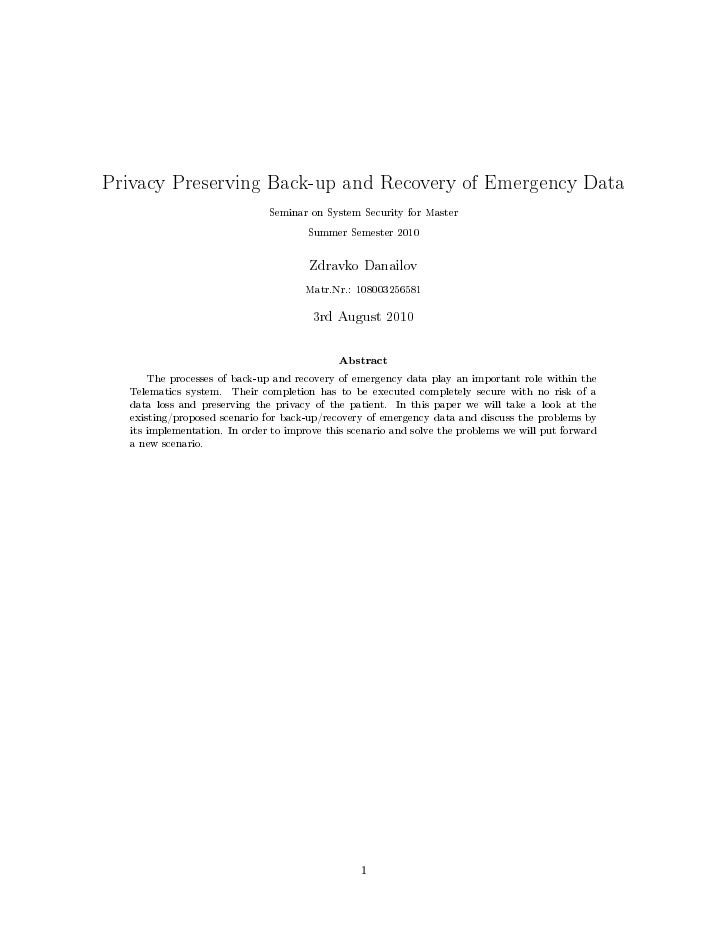 Privacy Preserving Back-up and Recovery of Emergency Data                               Seminar on System Security for Mas...