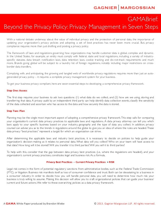 GAMABrief: Beyond the Privacy Policy: Privacy Management in Seven Steps With a national debate underway about the value of...