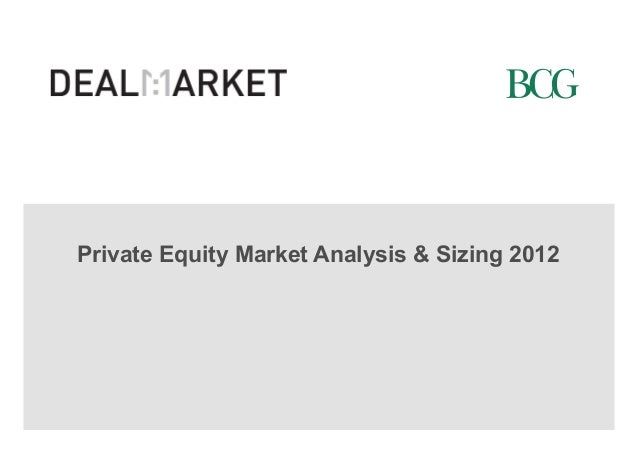 Private Equity Market Analysis & Sizing 2012