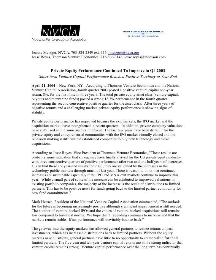 Jeanne Metzger, NVCA, 703-524-2549 ext. 116, jmetzger@nvca.org Jesse Reyes, Thomson Venture Economics, 212-806-3148, jesse...