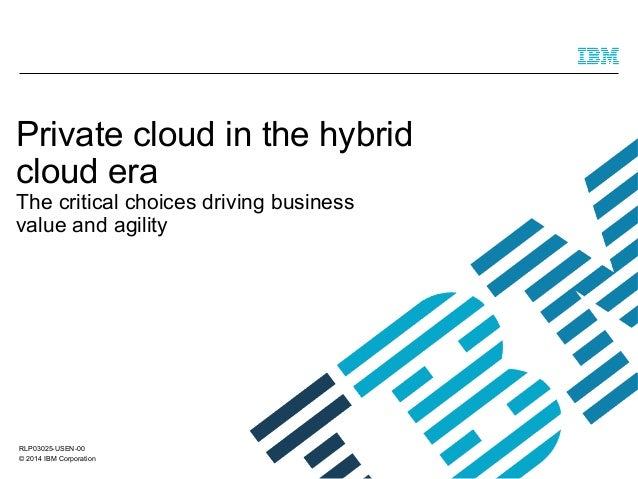 Private cloud in the hybrid era