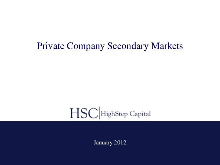 Private company secondary markets   january 2012 - markum breakfast