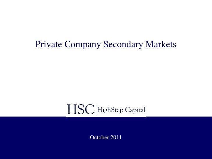 Private company secondary markets   october 2011