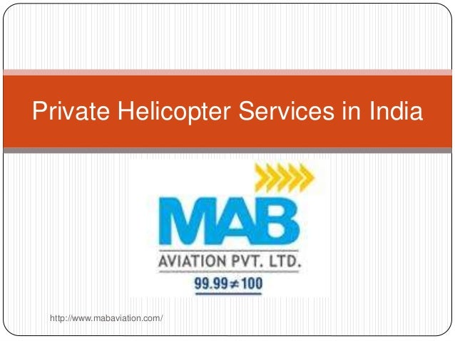 Private Helicopter Services In India