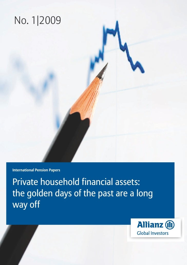 No. 1|2009International Pension PapersPrivate household financial assets:the golden days of the past are a longway off
