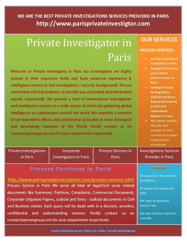 WEARETHEBESTPRIVATEINVESTIGATIONSSERVICESPROVIDEDINPARIS                http://www.parisprivateinvestigtor.com...
