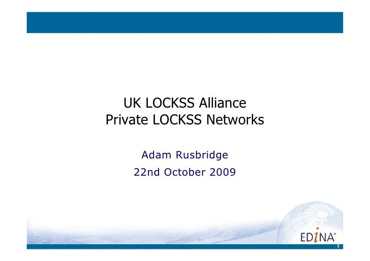 UK LOCKSS Alliance Private LOCKSS Networks