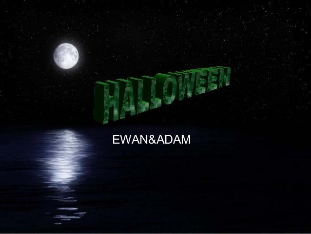 EWAN&ADAM