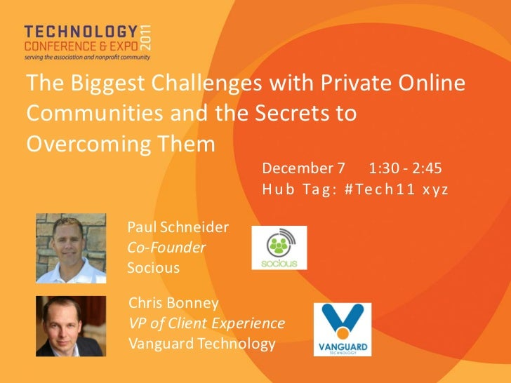 ASAE Tech 2011 Private Online Community Challenges and the Secrets to Overcoming Them