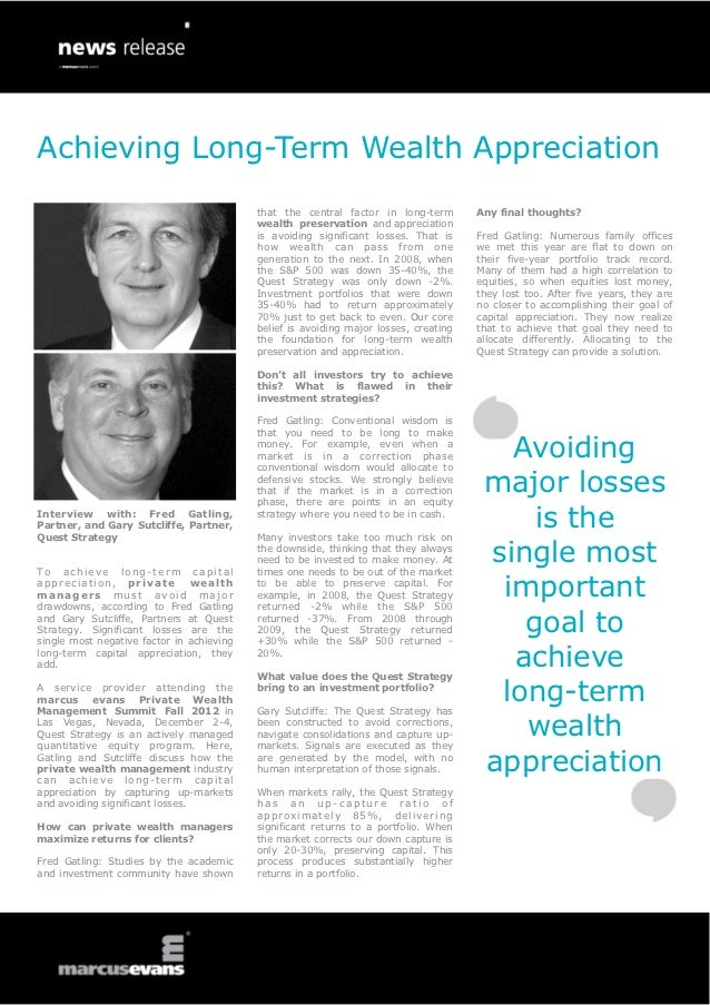 Achieving Long-Term Wealth Appreciation - Interviews with: Fred Gatling, Partner, and Gary Sutcliffe, Partner, Quest Strategy - Private Wealth Management Summit