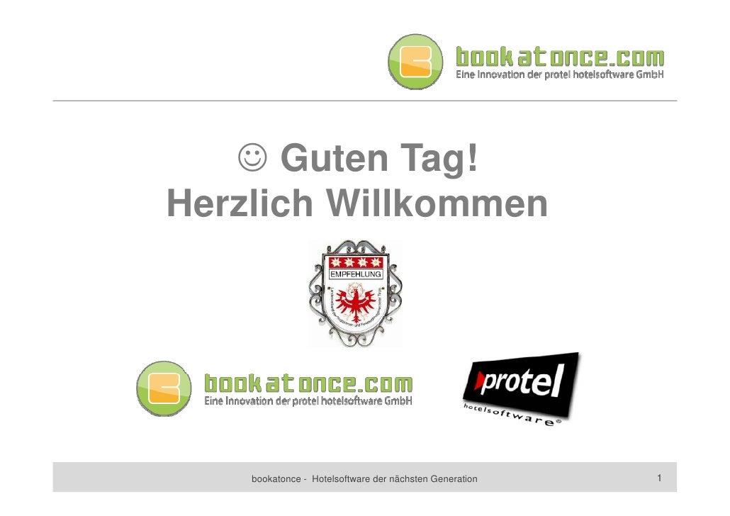  Guten Tag! Herzlich Willkommen         bookatonce - Hotelsoftware der nächsten Generation   1