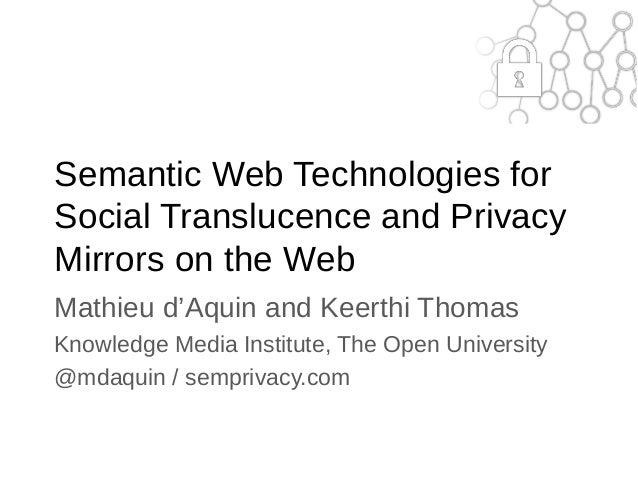 Semantic Web Technologies for Social Translucence and Privacy Mirrors on the Web