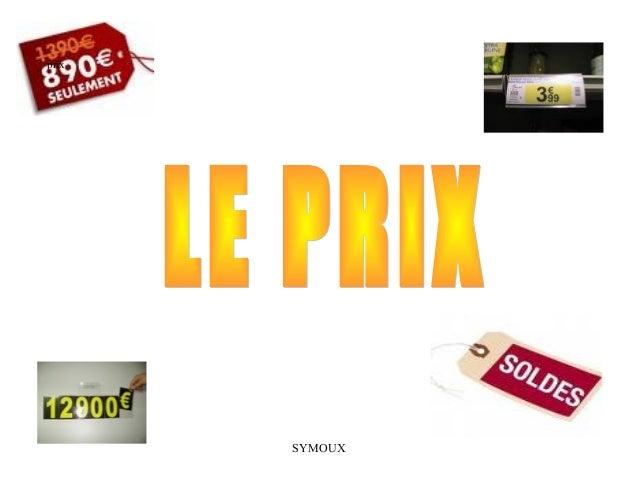 prix       SYMOUX