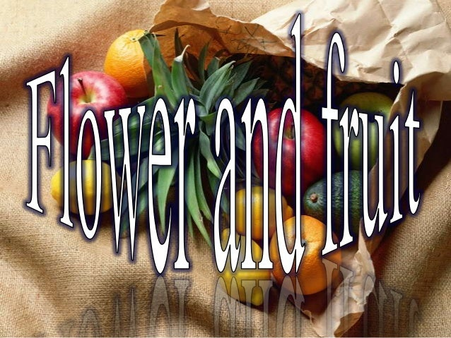 flower and fruit for 8th