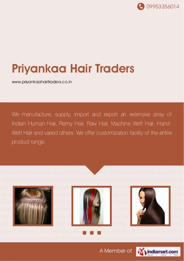 09953356014A Member ofPriyankaa Hair Traderswww.priyankaahairtraders.co.inHair Extension Coloured Hair Extension Remy Hair...