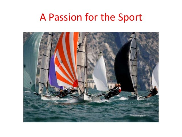 A Passion for the Sport