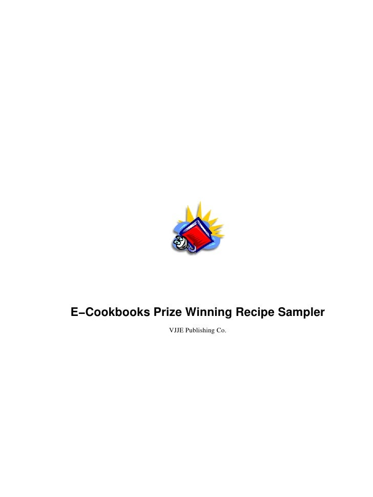 E−Cookbooks Prize Winning Recipe Sampler               VJJE Publishing Co.