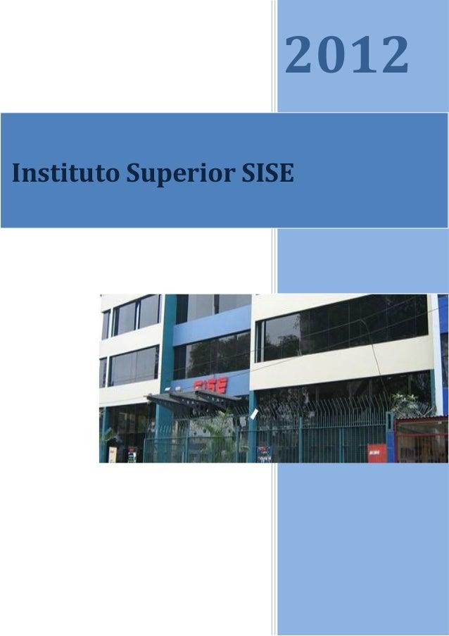 2012Instituto Superior SISE