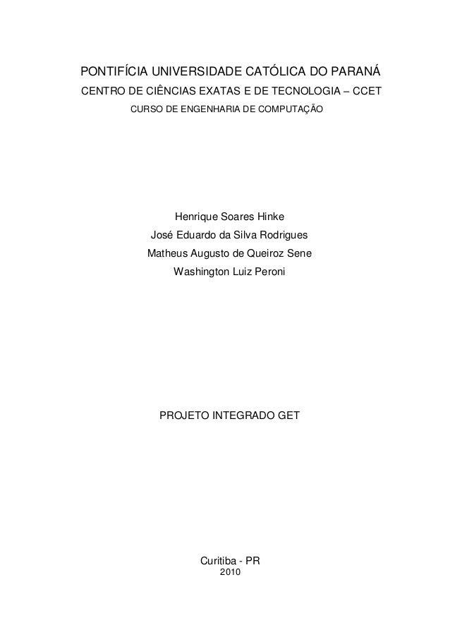 PONTIFÍCIA UNIVERSIDADE CATÓLICA DO PARANÁCENTRO DE CIÊNCIAS EXATAS E DE TECNOLOGIA – CCET       CURSO DE ENGENHARIA DE CO...