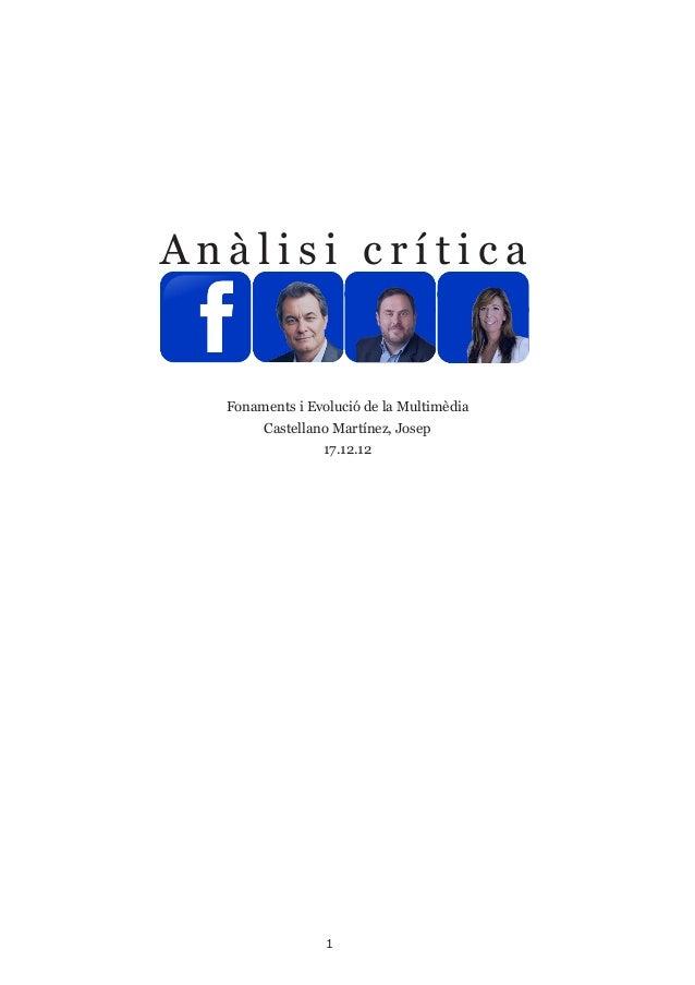 Anàlisi crítica  Fonaments i Evolució de la Multimèdia       Castellano Martínez, Josep                17.12.12           ...