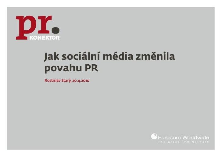 Jak sociální média změnila povahu PR