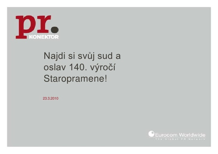 Najdi si svůj sud a oslav 140. výročí Staropramene!<br />23.3.2010<br />