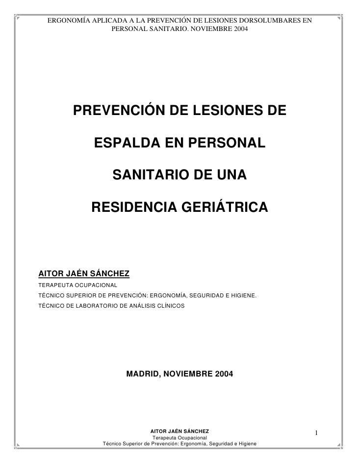 ERGONOMÍA APLICADA A LA PREVENCIÓN DE LESIONES DORSOLUMBARES EN                  PERSONAL SANITARIO. NOVIEMBRE 2004       ...