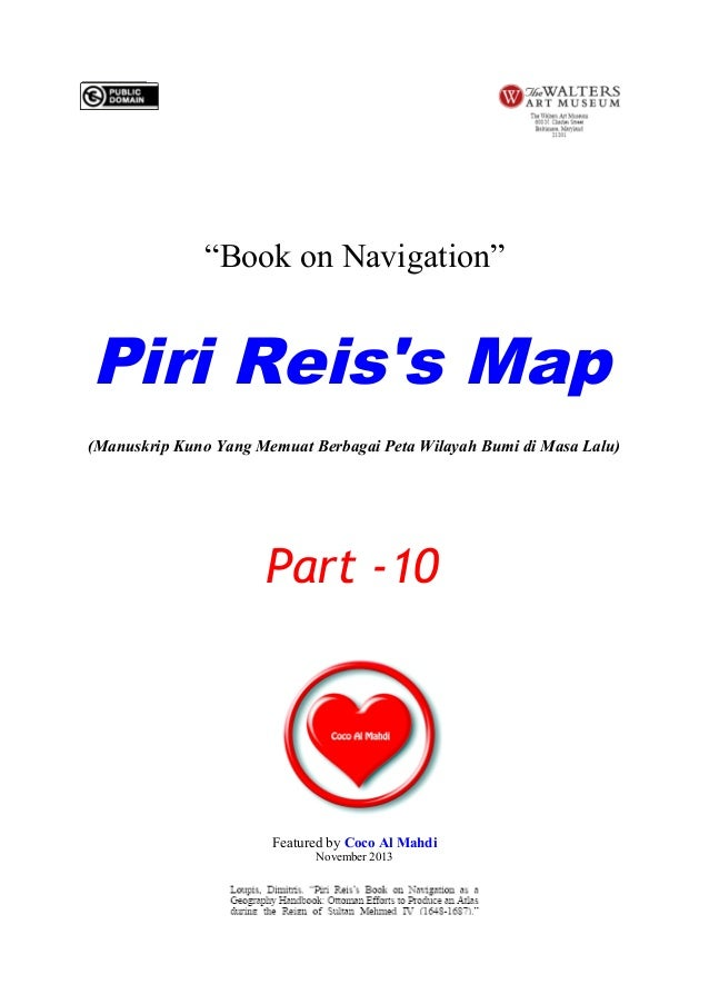 """""""Book on Navigation""""  Piri Reis's Map (Manuskrip Kuno Yang Memuat Berbagai Peta Wilayah Bumi di Masa Lalu)  Part -10  Feat..."""